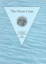 Ocean Crisis : Our only Earth - Linda McRae-Campbell