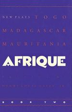 Afrique Book Two : New Plays - Jr Gates