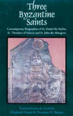 Three Byzantine Saints - Elizabeth A.S. Dawes