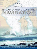 Inland and Coastal Navigation : Improvised and No-instrument Methods for the Prude... - David Burch