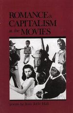 Romance and Capitalism at the Movies - Joan Joffe Hall