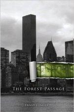 Forest Passage - Ernst Junger