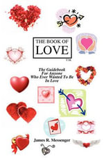 The Book of Love - James Robert Messenger