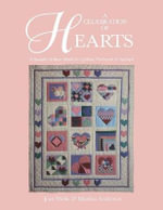A Celebration of Hearts : Sampler of Heart Motifs for Quilting, Patchwork and Applique - Jean Wells