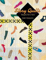 Story Quilts - Print on Demand Edition - Mary Mashuta