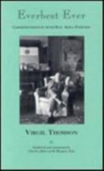 Everbest Ever : Correspondence with Bay Area Friends - Virgil Thomson