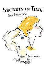 Secrets in Time - Merla Zellerbach