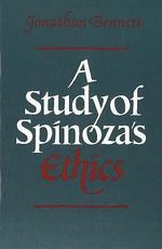 A Study of Spinoza's Ethics - Jonathan Bennett