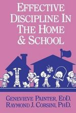 Effective Discipline in the Home and School : A Handbook for Occupational Therapists - Genevieve Painter