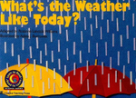 What's the Weather Like Today? - Rozanne Lanczak Williams