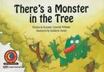 There's a Monster in the Tree - Rozanne Lanczak Williams