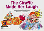The Giraffe Made Her Laugh - Rozanne Lanczak Williams