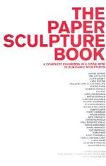 The Paper Sculpture Book - Mary Ceruti