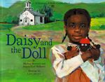 Daisy and the Doll : Vermont Folklife Center Children's Book S. - Michael Medearis