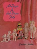 All Bisque and Half-Bisque Dolls - Genevieve Angione