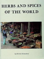 Herbs and Spices of the World - Hermie Kranzdorf