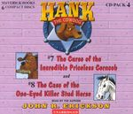 Hank the Cowdog : The Curse of the Incredible Priceless Corncob/The Case of the One-Eyed Killer Stud - John R Erickson