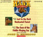 Hank the Cowdog : Lost in the Dark Unchanted Forest/The Case of the Fiddle-Playing Fox - John R Erickson