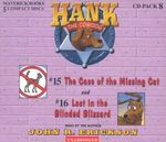 Hank the Cowdog CD Pack #8 : The Case of the Missing Cat/Lost in the Blinded Blizzard - John R Erickson