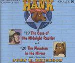 Hank the Cowdog : The Case of the Midnight Rustler/The Phantom in the Mirror - John R Erickson