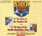Hank the Cowdog : The Case of the Vampire Cat/The Case of the Double Bumblebee Sting - John R Erickson