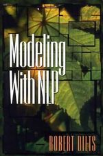 Modeling with NLP - Robert D. Dilts