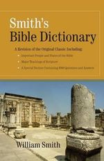 Bible Dictionary - William Smith