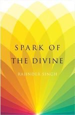 Spark of the Divine - Rajinder Singh