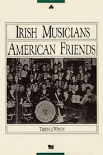 Irish Musicians/American Friends - Terence Winch