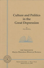 Culture and Politics in the Great Depression - Alan Brinkley