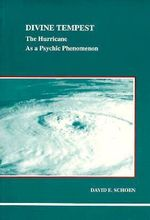 Divine Tempest : The Hurricane as a Psychic Phenomenon - David E. Schoen