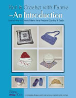 Knit and Crochet with Fabric : An Introduction - Vicki Payne