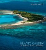Islands of Eden - St.Vincent and the Grenadines : St.Vincent and the Grenadines - Ferenc Mate