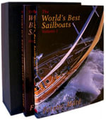 The World's Best Sailboats : Boxset Volumes I & II - Ferenc Mate