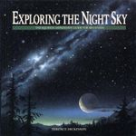 Exploring the Night Sky : The Equinox Astronomy Guide for Beginners - Terence Dickinson