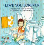 Love You Forever - Robert Munsch