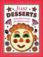 Just Desserts : Kids Can Do It (Paperback) - Marilyn Linton