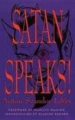 Satan Speaks - Anton Szandor La Vey