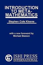 Introduction to Metamathematics - Stephen Cole Kleene