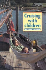 Cruising with Children - Gwenda Cornell
