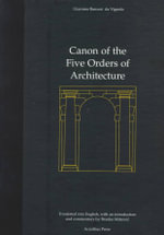 Canon of the Five Orders of Architecture - Vignola