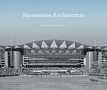 Racecourse Architecture : Planned Housing at Quarry Hill, Leeds - Paul Roberts