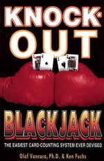 Knock-Out Blackjack : The Easiest Card-Counting System Ever Devised - Olaf Vancura