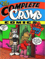 The Complete Crumb Comics : Starring Fritz the Cat Volume 3 - Robert Crumb