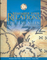 Remember Your Relations : The Elsie Allen Baskets, Family & Friends - Suzanne Abel-Vidor