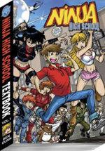 Ninja High School Textbook Volume 1 Class Reunion Edition : Class Reunion - Ben Dunn