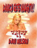 DANICA GETS NAUGHTY! Schoolgirl Discovers Sex! Illustrated Erotica  - Erotic Encounters of a Good Girl Gone Wild!T