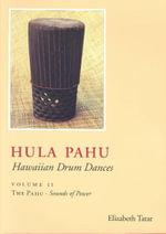 Hula Pahu: The Pahu - Sounds of Power Vol II : Hawaiian Drum Dances