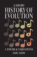 A Short History of Evolution - Carl S Coon