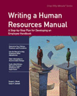 Writing a Human Resources Manual : A Step-by-Step Plan for Developing an Employee Handbook - Susan L. Brock